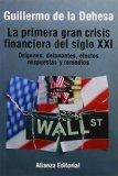 Portada de LA PRIMERA GRAN CRISIS FINANCIERA DEL SIGLO XXI