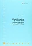 Portada de MIGRACION, CULTURA Y ALIMENTACION: CAMBIOS Y CONTINUIDADES EN LA ORGANIZACION ALIMENTARIA DE GAMBIA A CATALUNYA
