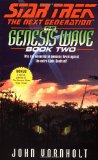 Portada de THE GENESIS WAVE: BK. 2 (STAR TREK: THE NEXT GENERATION)