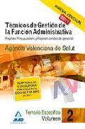 Portada de TECNICOS DE GESTION DE LA FUNCION ADMINISTRATIVA DE LA AGENCIA VALENCIANA DE SALUD. TEMARIO ESPECIFICO VOL.II: