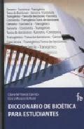 Portada de DICCIONARIO DE BIOETICA PARA ESTUDIANTES