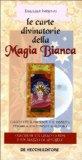 Portada de LE CARTE DIVINATORIE DELLA MAGIA BIANCA. CON 40 CARTE E LIBRO GUIDA (DIVINAZIONE)