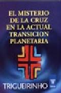 Portada de EL MISTERIO DE LA CRUZ EN LA ACTUAL TRANSICION PLANETARIA