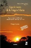 Portada de APARICIONES DE LA VIRGEN MARIA: REPERCUSIONES EN LA HISTORIA Y PREPARACION DE UN TIEMPO POR VENIR