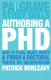 Portada de AUTHORING A PHD THESIS: HOW TO PLAN, DRAFT, WRITE AND FINISH A DOCTORAL DISSERTATION