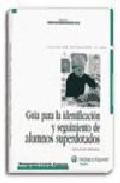 Portada de GUIA PARA LA IDENTIFICACION Y SEGUIMIENTO DE ALUMNOS SUPERDOTADOS: EDUCACION PRIMARIA
