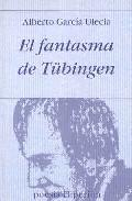 Portada de EL FANTASMA DE TÜBINGEN