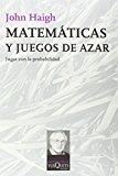 Portada de MATEMATICAS Y JUEGOS DE AZAR: JUGAR CON LA PROBABILIDAD