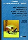 Portada de LAS HABILIDADES GIMNASTICAS Y ACROBATICAS EN EL AMBITO EDUCATIVO:EL PLACER DE APRENDER