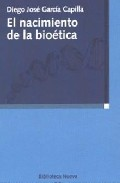 Portada de EL NACIMIENTO DE LA BIOETICA