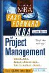 Portada de THE FAST FORWARD MBA IN PROJECT MANAGEMENT