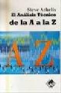 Portada de EL ANALISIS TECNICO DE LA A A LA Z