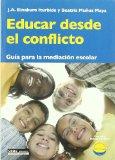 Portada de EDUCAR DESDE EL CONFLICTO: GUIA PARA LA MEDIACION ESCOLAR