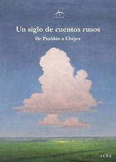 Portada de UN SIGLO DE CUENTOS RUSOS - EBOOK
