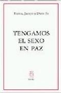 Portada de TENGAMOS EL SEXO EN PAZ