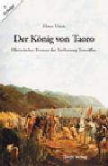 Portada de DER KOENIG VON TAORO:HISTORISCHER ROMAN DER EROBERUNG TENERIFFAS