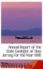 Portada de ANNUAL REPORT OF THE STATE GEOLOGIST OF NEW JERSEY FOR THE YEAR 1886