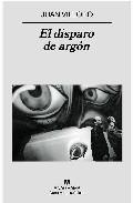 Portada de EL DISPARO DE ARGON