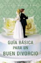 Portada de GUIA BASICA PARA UN BUEN DIVORCIO