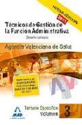 Portada de TECNICOS DE GESTION DE LA FUNCION ADMINISTRATIVA DE LA AGENCIA VAENCIANA DE SALUD. TEMARIO ESPECIFICO VOL.III: