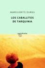 Portada de LOS CABALLITOS DE TARQUINIA