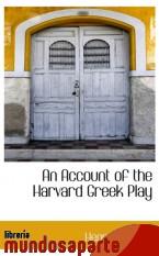 Portada de AN ACCOUNT OF THE HARVARD GREEK PLAY