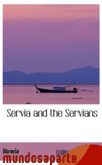 Portada de SERVIA AND THE SERVIANS
