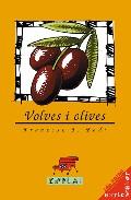 Portada de VOLVES I OLIVES