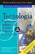 Portada de CUERPO DE PROFESORES DE ENSEÑANZA SECUNDARIA: TECNOLOGIA: PROGRAMACION DIDACTICA Y 15 UNIDADES DIDACTICAS DE 4º DE ESO