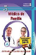 Portada de MEDICO DE FAMILIA DE ATENCION PRIMARIA DEL INSTITUTO CATALAN DE LA SALUD. TEMARIO VOLUMEN III
