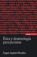Portada de ETICA Y DEONTOLOGIA PARA JURISTAS