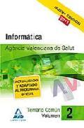 Portada de AGENCIA VALENCIANA DE SALUD. TEMARIO COMUN. VOLUMEN II. INFORMATICA