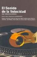 Portada de EL SONIDO DE LA VELOCIDAD: CINE Y MUSICA ELECTRONICA
