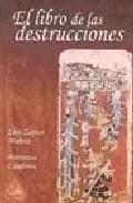 Portada de LIBRO DE LAS DESTRUCCIONES
