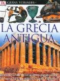 Portada de GRECIA ANTIGUA (GUIAS VISUALES (DK PUBLISHING))