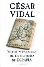 Portada de MITOS Y FALACIAS DE LA HISTORIA DE ESPAÑA (EBOOK)