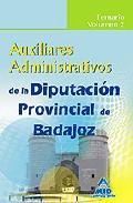 Portada de AUXILIARES ADMINISTRATIVOS DE LA DIPUTACION PROVINCIAL DE BADAJOZ. TEMARIO VOL.II