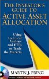 Portada de THE INVESTOR'S GUIDE TO ACTIVE ASSET ALLOCATION: USING TECHNICAL ANALYSIS AND ETFS TO TRADE THE MARKETS
