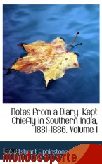 Portada de NOTES FROM A DIARY: KEPT CHIEFLY IN SOUTHERN INDIA, 1881-1886. VOLUME I