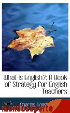 Portada de WHAT IS ENGLISH?: A BOOK OF STRATEGY FOR ENGLISH TEACHERS