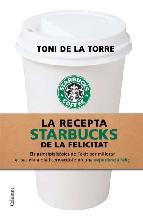 Portada de LA RECEPTA STARBUCKS DE LA FELICITAT (EBOOK)