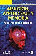 Portada de ATENCION APRENDIZAJE Y MEMORIA: ASPECTOS PSICOBIOLOGICOS