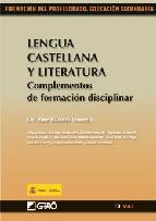 Portada de LENGUA CASTELLANA Y LA LITERATURA. COMPLEMENTOS DE FORMACION DISCIPLINAR (FORMACION PROFESORADO EDUCACION SECUINDARIA)