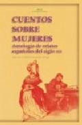 Portada de CUENTOS SOBRE MUJERES: ANTOLOGIA DE RELATOS ESPAÑOLES DEL SIGLO XIX