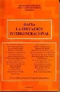 Portada de HACIA LA EDUCACION INTERGENERACIONAL
