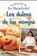 Portada de LOS DULCES DE LAS MONJAS: RECETARIOS DE SOR MARIA ISABEL