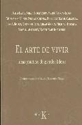 Portada de EL ARTE VIVIR: IDEAS PRACTICAS DE GRANDES LIDERES