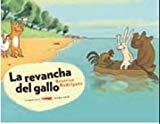 Portada de LA REVANCHA DEL GALLO