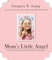 Portada de MOM'S LITTLE ANGEL