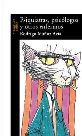 Portada de PSIQUIATRAS, PSICÓLOGOS Y OTROS ENFERMOS (EBOOK)